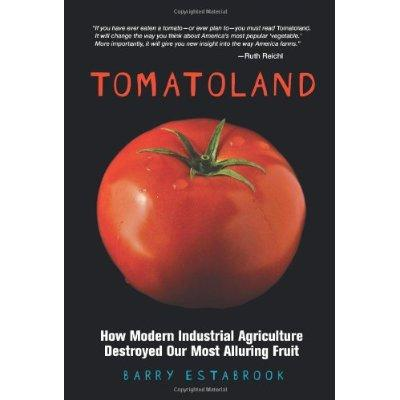 Tomatoland by Barry Estabrook
