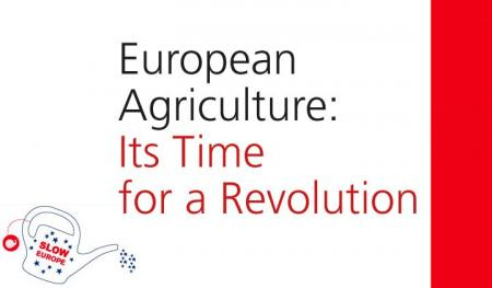 European agricultute - time for a revolution!